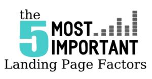 Five factors of Landing Pages